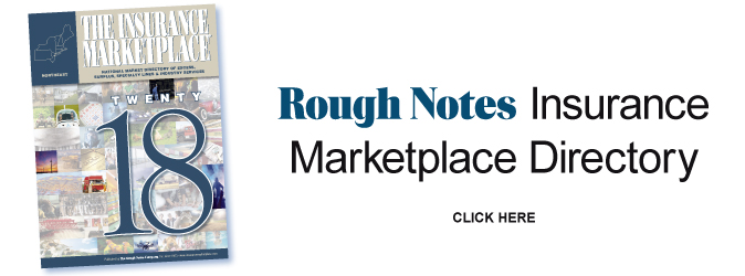 Rough Notes Insurance Marketplace Directory - Click Here