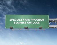 SPECIALTY AND PROGRAM BUSINESS OUTLOOK