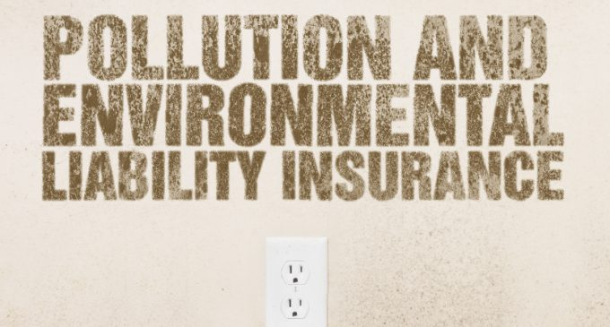 POLLUTION AND ENVIRONMENTAL LIABILITY INSURANCE