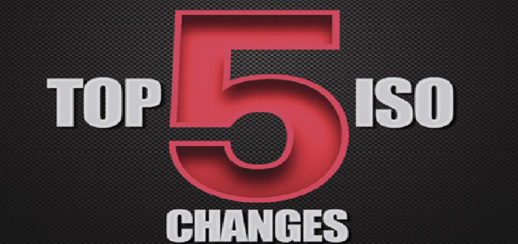 THE TOP 5 CRITICAL CHANGES ISO MADE IN 2017