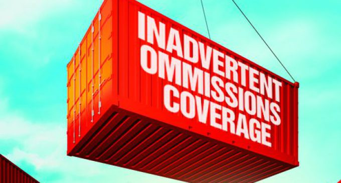 """WILL """"INADVERTENT OMISSIONS"""" COVERAGE BE THE NEXT EUROPEAN IMPORT?"""