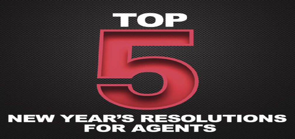 5 New Year's Resolutions for Agents