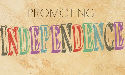 PROMOTING INDEPENDENCE