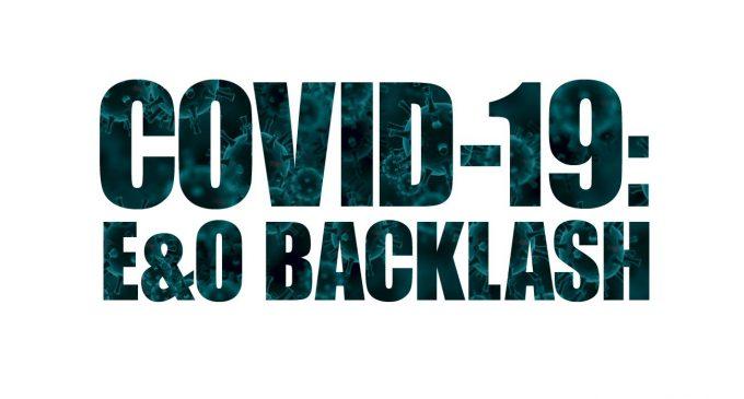 COVID-19: E&O BACKLASH